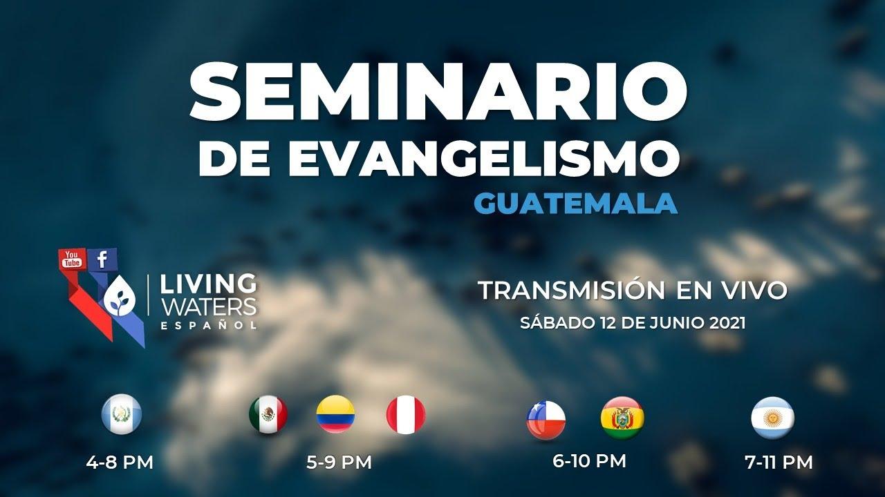 Seminario Los Pasos del Maestro Internacional Guatemala 2021